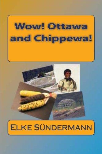 9781479392407: Wow! Ottawa and Chippewa!