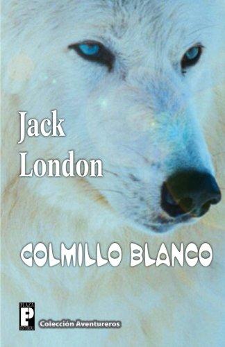9781479393169: Colmillo Blanco (Spanish Edition)