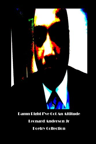 9781479396665: Damn Right I've Got An Attitude