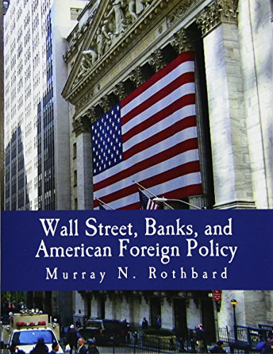 9781479396825: Wall Street, Banks, and American Foreign Policy (Large Print Edition)