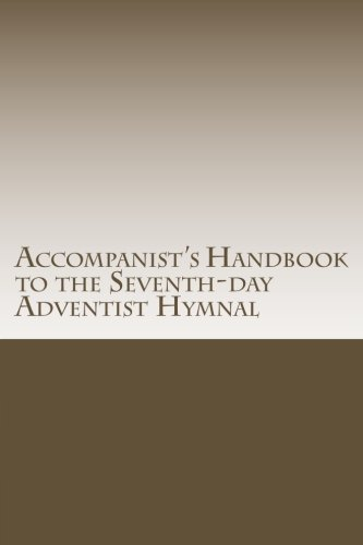 9781479398768: Accompanist's Handbook to the Seventh-day Adventist Hymnal