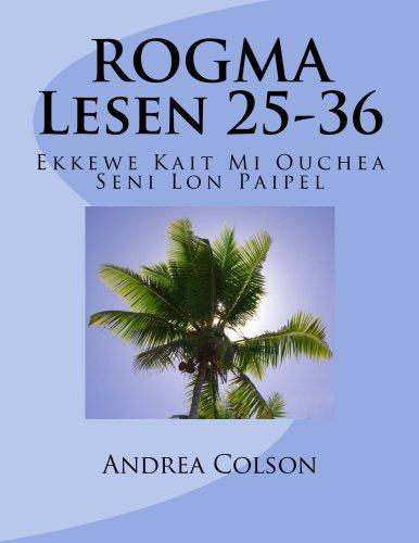 9781479399086: ROGMA Lesen 25-36: Ekkewe Kait Mi Ouchea Seni Lon Paipel