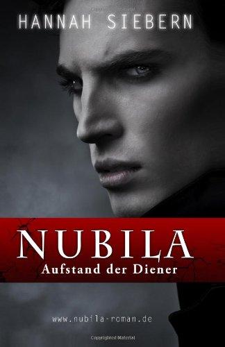9781479399475: Nubila: Aufstand der Diener