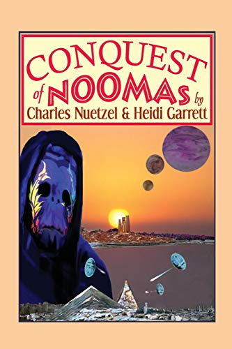 9781479400027: Conquest of Noomas: A Fantasy Novel: The Noomas Chronicles, Volume III