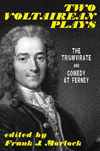 9781479400379: Two Voltairean Plays: The Triumvirate and Comedy at Ferney