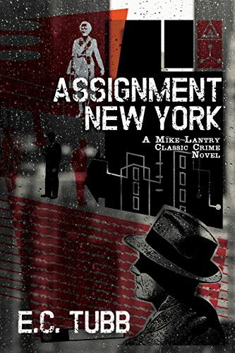 9781479400577: Assignment New York: A Mike Lantry Classic Crime Novel