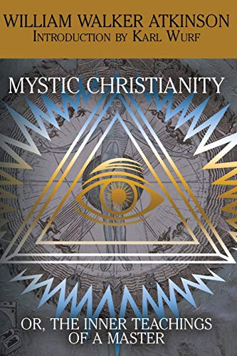 9781479402113: Mystic Christianity, or The Inner Teachings of the Master