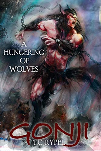 9781479402359: Gonji: A Hungering of Wolves
