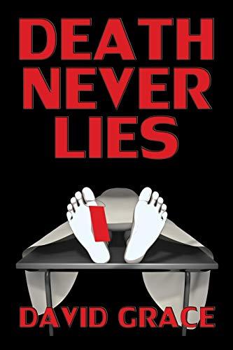 Death Never Lies: Grace, David