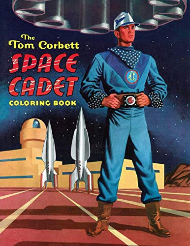 9781479408047: The Tom Corbett, Space Cadet Coloring Book