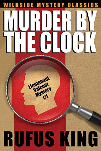 9781479408337: Murder by the Clock: A Lt. Valcour Mystery