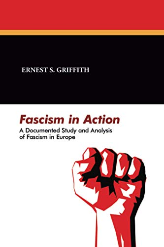 9781479410200: Fascism in Action: A Documented Study and Analysis of Fascism in Europe, House Document No. 401