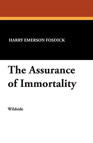 9781479411078: The Assurance of Immortality