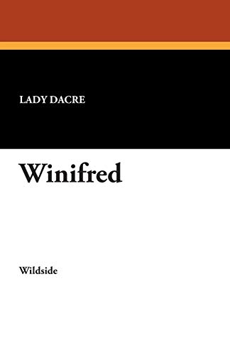 Winifred: Lady Dacre