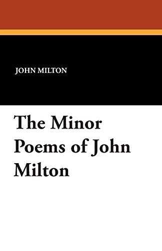 9781479413713: The Minor Poems of John Milton
