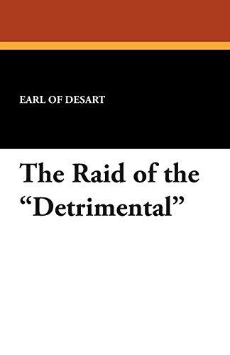 The Raid of the Detrimental: Earl Of Desart