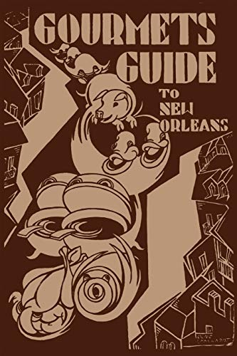 Gourmet's Guide to New Orleans (Paperback): Caroline Merrick Jones,