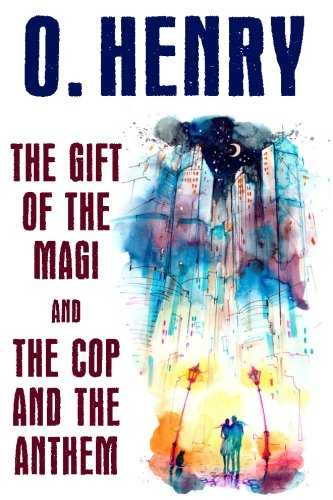 9781479423576: The Gift of the Magi and The Cop and the Anthem