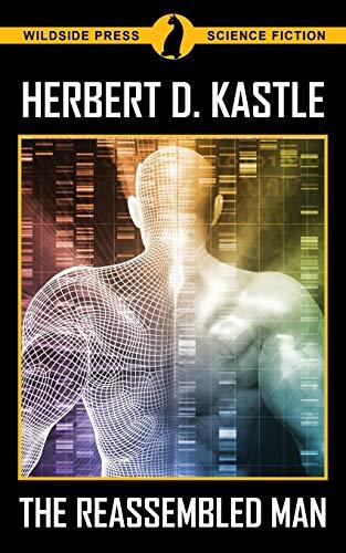 The Reassembled Man (Paperback): Herbert Kastle
