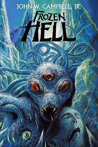 9781479442829: Frozen Hell: The Book That Inspired