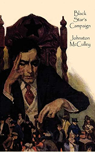 Black Stars Campaign: Johnston D. McCulley