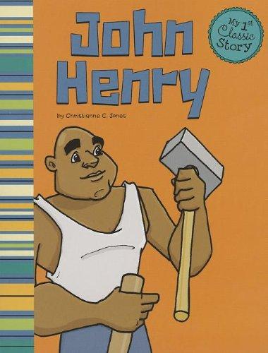 9781479518616: John Henry (My First Classic Story)