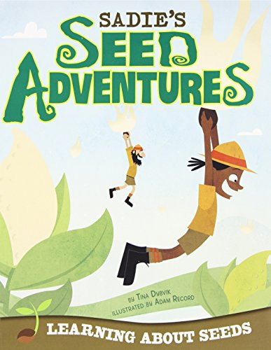 9781479519378: Sadie's Seed Adventures: Learning about Seeds (Take It Outside)