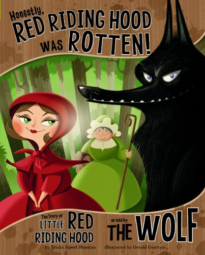 9781479519408: Honestly, Red Riding Hood Was Rotten!: The Story of Little Red Riding Hood as Told by the Wolf (The Other Side of the Story)