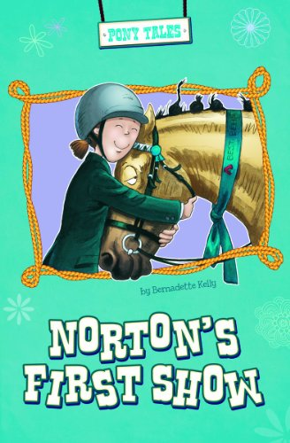 9781479520688: Norton's First Show (Pony Tales)
