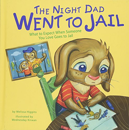 9781479521425: The Night Dad Went to Jail: What to Expect When Someone You Love Goes to Jail (Life's Challenges)