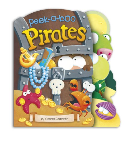 9781479521722: Peek-a-Boo Pirates (Charles Reasoner Peek-a-Boo Books)