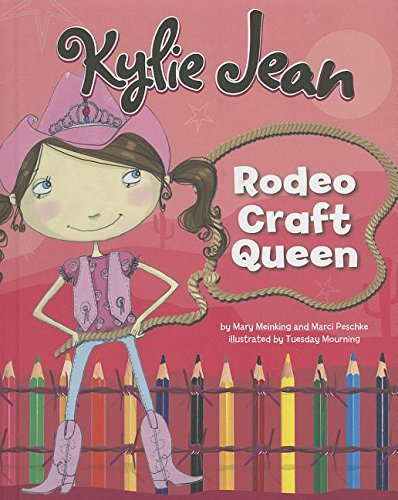 9781479521906: Kylie Jean Rodeo Craft Queen (Kylie Jean Craft Queen)