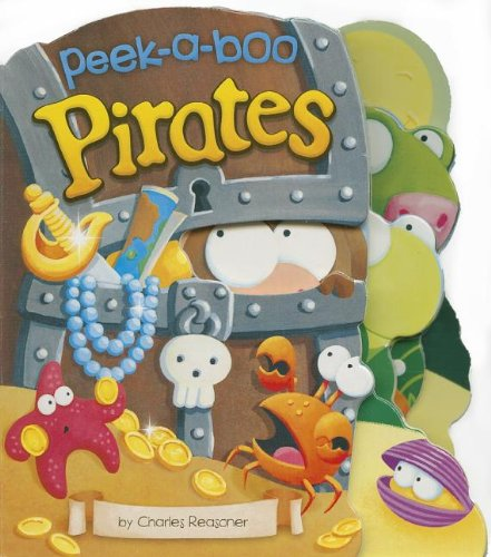 9781479523177: Peek-a-Boo Pirates (Charles Reasoner Peek-a-Boo Books)