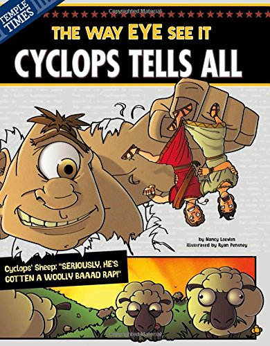 Cyclops Tells All: The Way EYE See It (The Other Side of the Myth): Loewen, Nancy