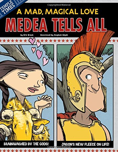 9781479529582: Medea Tells All: A Mad, Magical Love (The Other Side of the Myth)