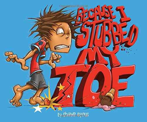 9781479538089: Because I Stubbed My Toe (Fiction Picture Books)