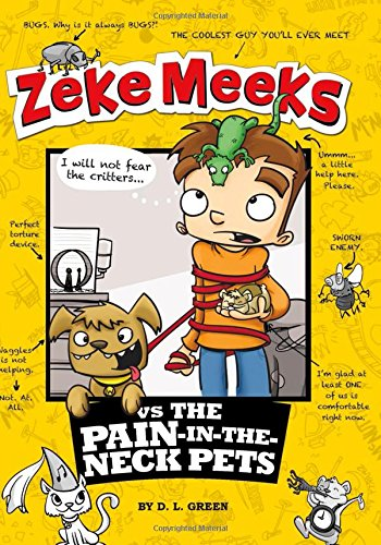 9781479538096: Zeke Meeks vs the Pain-in-the-Neck Pets