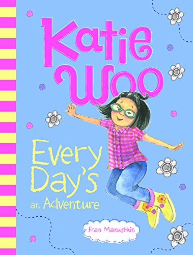 9781479552115: Katie Woo, Every Day's an Adventure