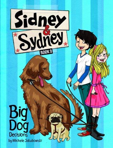 9781479552276: Big Dog Decisions (Sidney & Sydney)