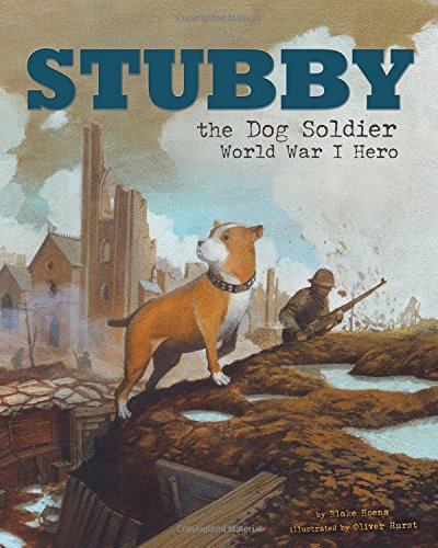 9781479557592: Stubby the Dog Soldier: World War I Hero (Animal Heroes)