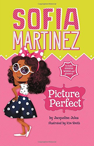 9781479557776: Picture Perfect (Sofia Martinez)