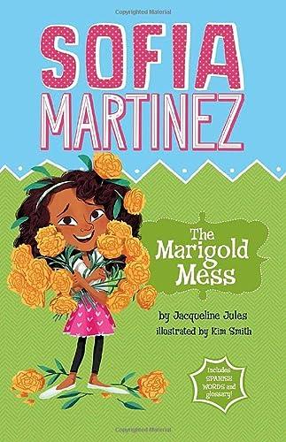 The Marigold Mess (Sofia Martinez): Jules, Jacqueline