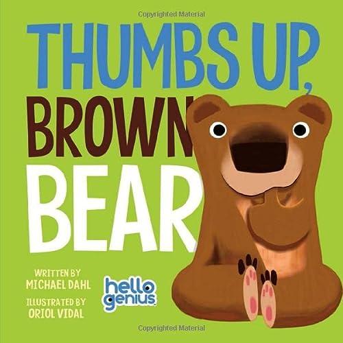 9781479557943: Thumbs Up, Brown Bear (Hello Genius)