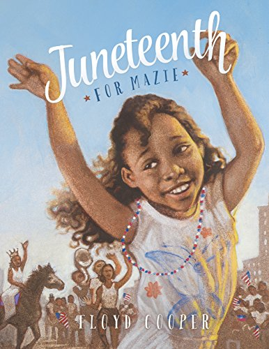 9781479558209: Juneteenth for Mazie (Fiction Picture Books)