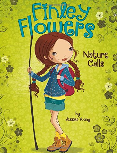 9781479558797: Nature Calls (Finley Flowers)