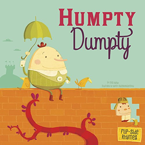 Humpty Dumpty Flip-Side Rhymes (Flip-Side Nursery Rhymes): Harbo, Christopher