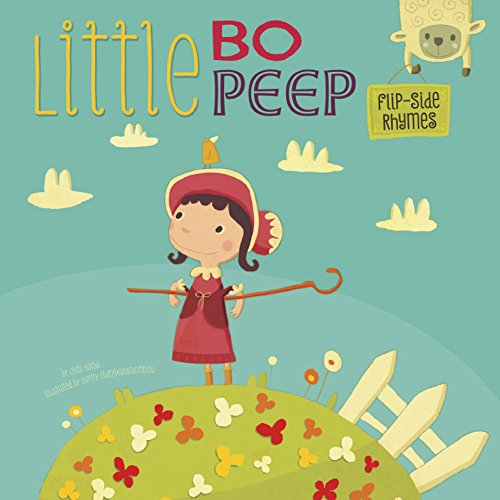 9781479559930: Little Bo Peep Flip-Side Rhymes (Flip-Side Nursery Rhymes)