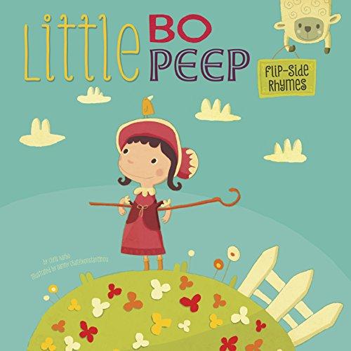 9781479560097: Little Bo Peep Flip-Side Rhymes (Flip-Side Nursery Rhymes)