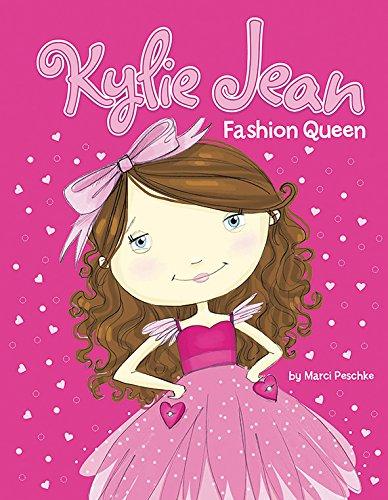 Fashion Queen (Kylie Jean): Peschke, Marci