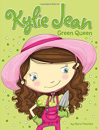 Green Queen (Kylie Jean): Peschke, Marci